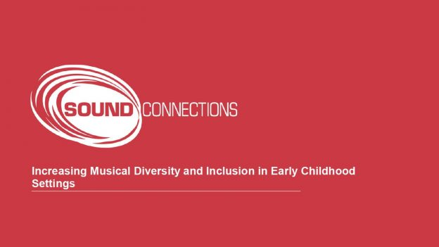 Increasing Musical Diversity and Inclusion in Early Childhood Settings