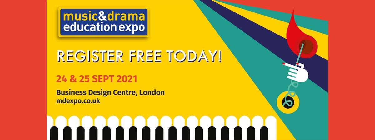 Music and Drama Education Expo 2021