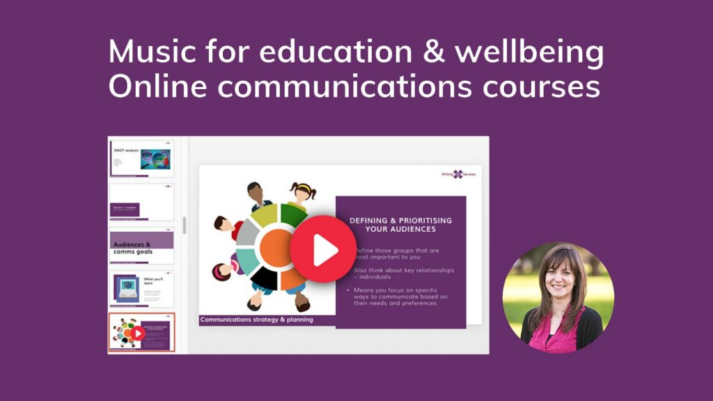 Music for education & wellbeing - online communications courses