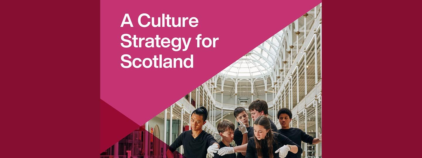 A Culture Strategy for Scotland