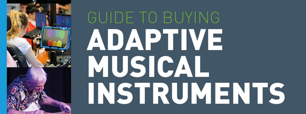 Adaptive Musical Instruments guide