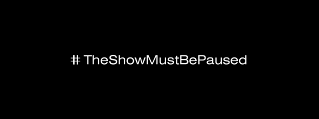 TheShowMustBePaused