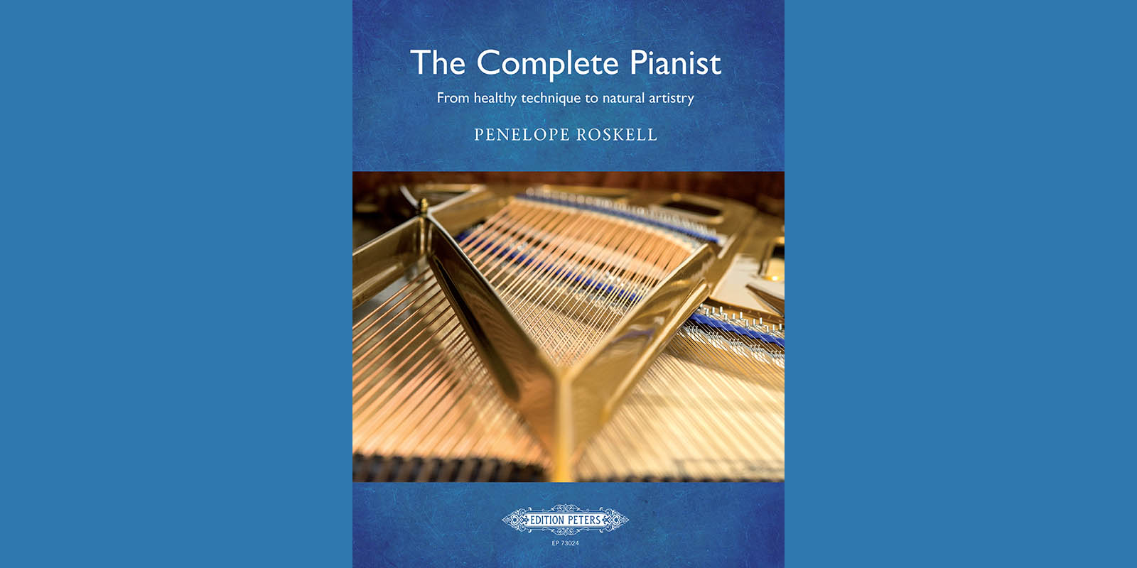 The Complete Pianist by Penelope Roskell