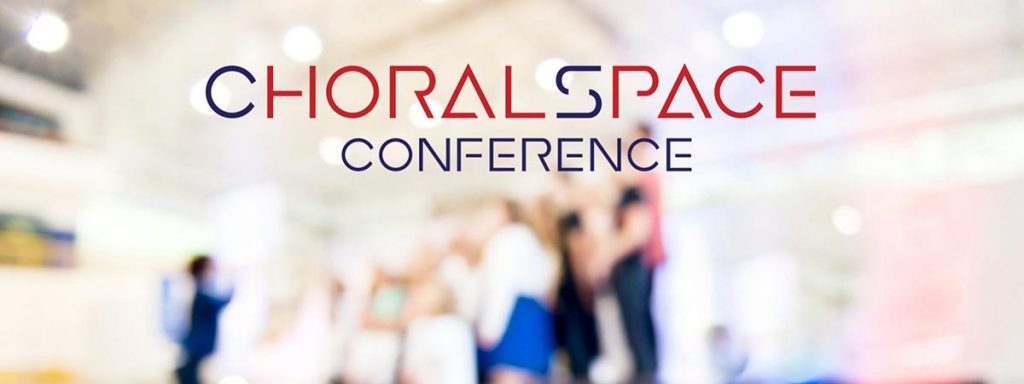 CHORALSPACE Conference